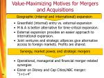 value maximizing motives for mergers and acquisitions