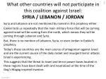 what other countries will not participate in this coalition against israel syria lebanon jordan