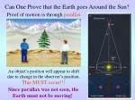 can one prove that the earth goes around the sun