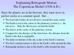 explaining retrograde motion the copernican model 1530 a d
