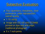 subjective evaluation