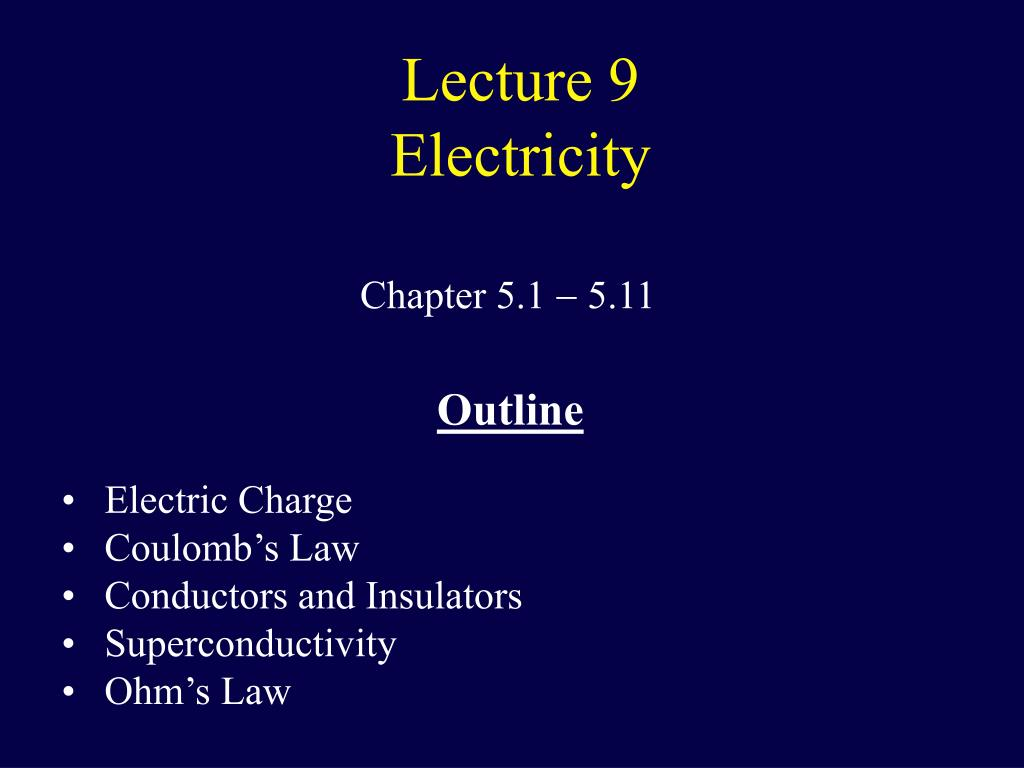 lecture 9 electricity l.