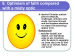 8 optimism of faith compared with a misty optic