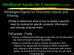 intelligent agents for consumers cont