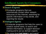 intelligent agents for consumers