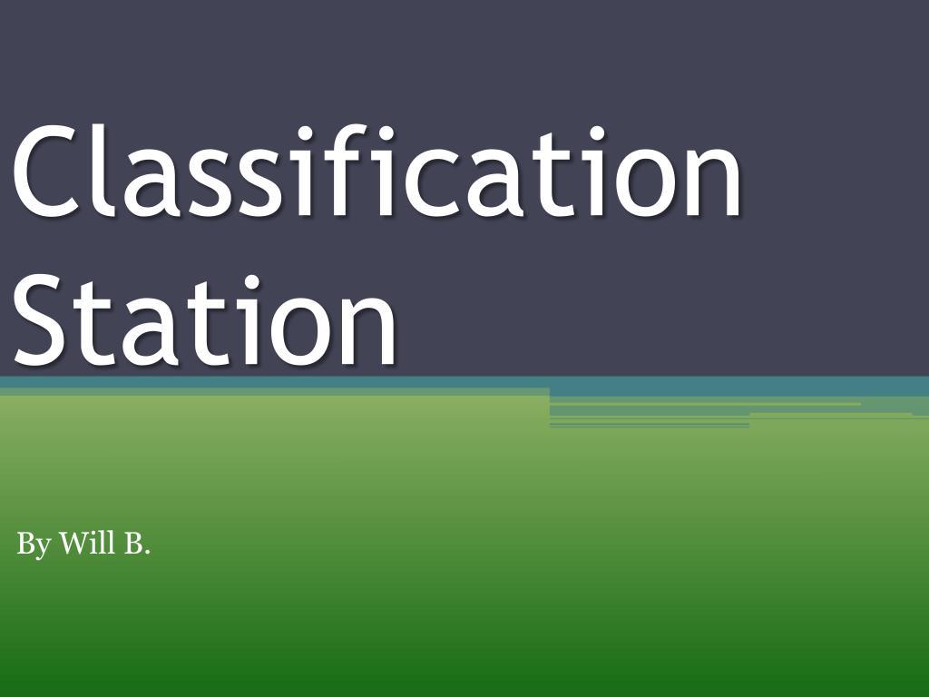 classification station l.