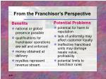 from the franchisor s perspective