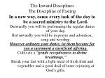 the inward disciplines the discipline of fasting42