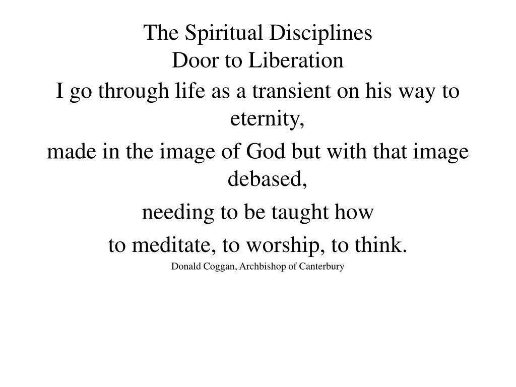 the spiritual disciplines door to liberation l.