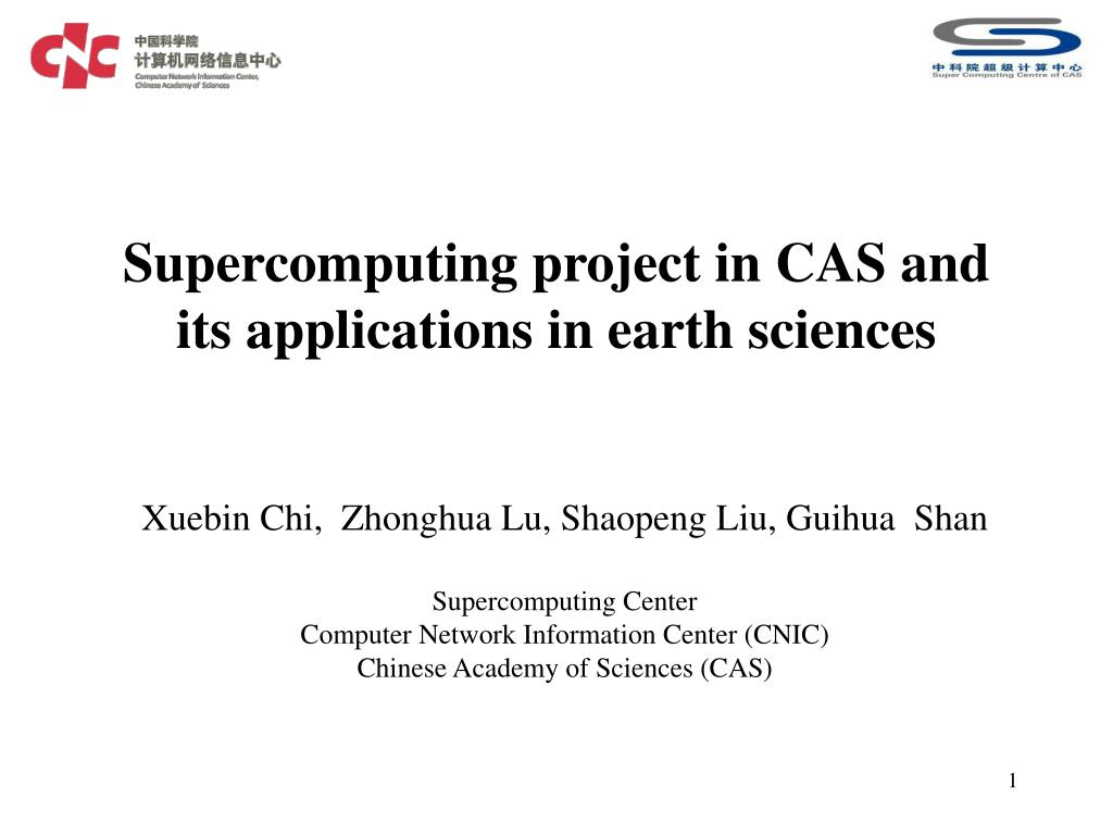 supercomputing project in cas and its applications in earth sciences l.