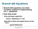 branch ddt equations