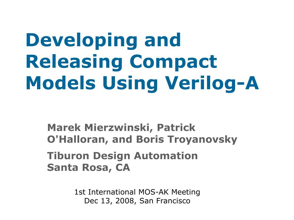 developing and releasing compact models using verilog a l.
