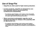 use of snap fits