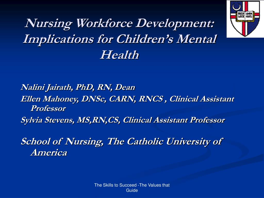 nursing workforce development implications for children s mental health l.