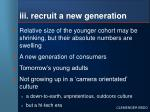 iii recruit a new generation