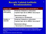 recently updated antibiotic recommendations