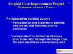 surgical care improvement project performance measure process