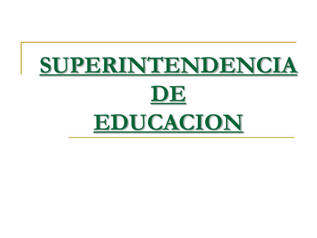 superintendencia de educacion l.