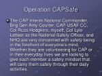 operation capsafe6