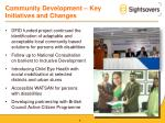 community development key initiatives and changes
