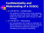 confidentiality and misbranding of a 510 k