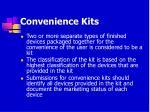 convenience kits