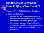 limitations of exemption from 510 k class i and ii