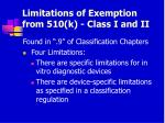 limitations of exemption from 510 k class i and ii11