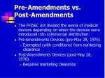 pre amendments vs post amendments