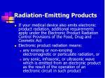 radiation emitting products