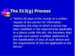 the 513 g process