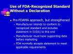use of fda recognized standard without a declaration