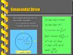 sinusoidal drive