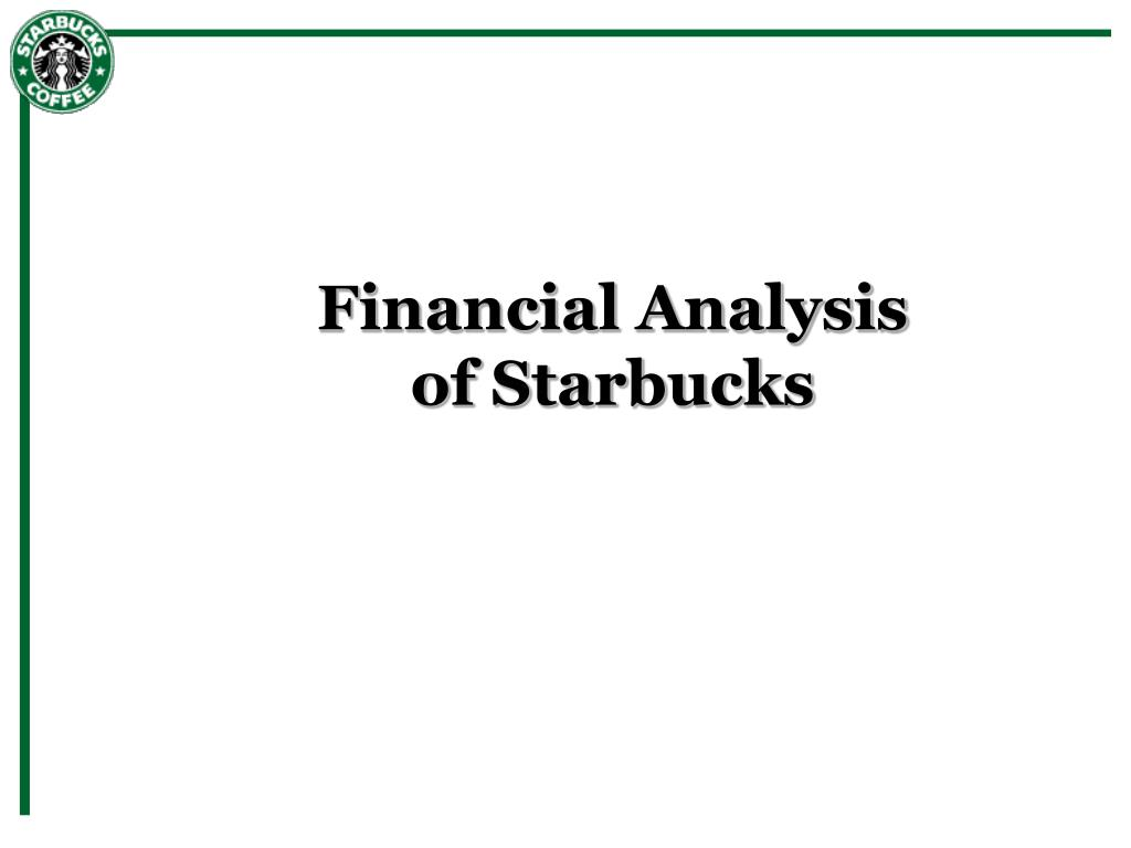 financial analysis of starbucks l.