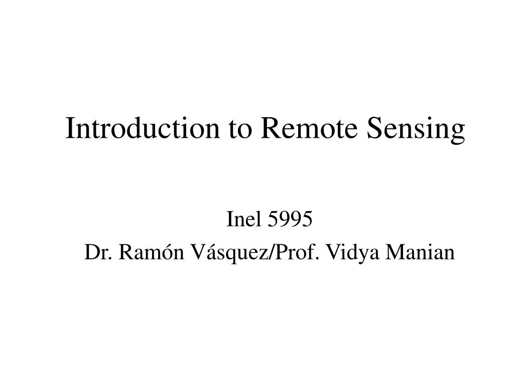 introduction to remote sensing l.