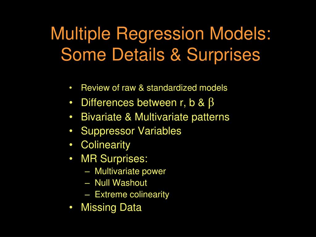 multiple regression models some details surprises l.