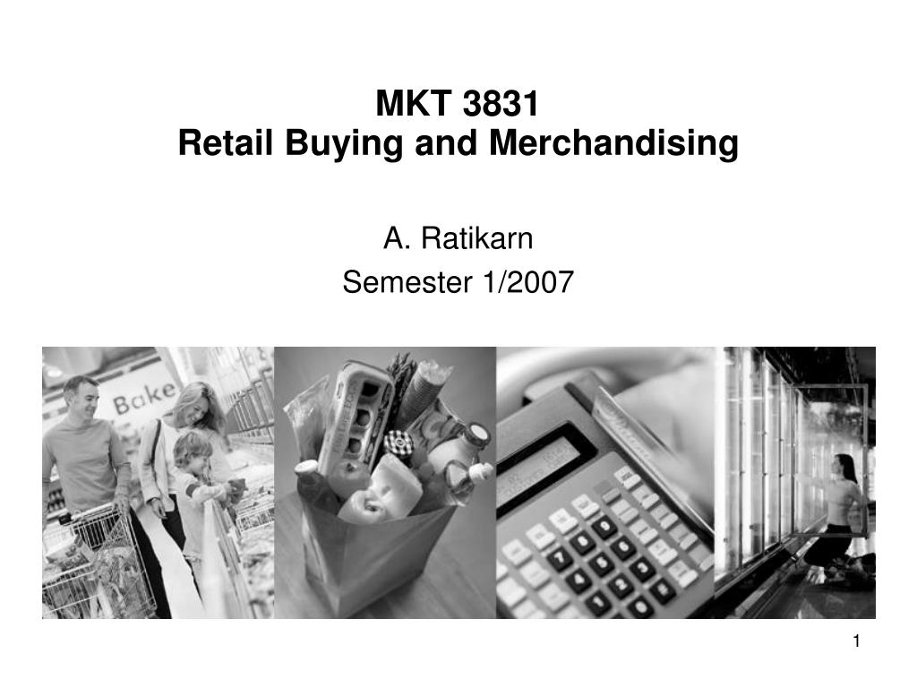 mkt 3831 retail buying and merchandising l.