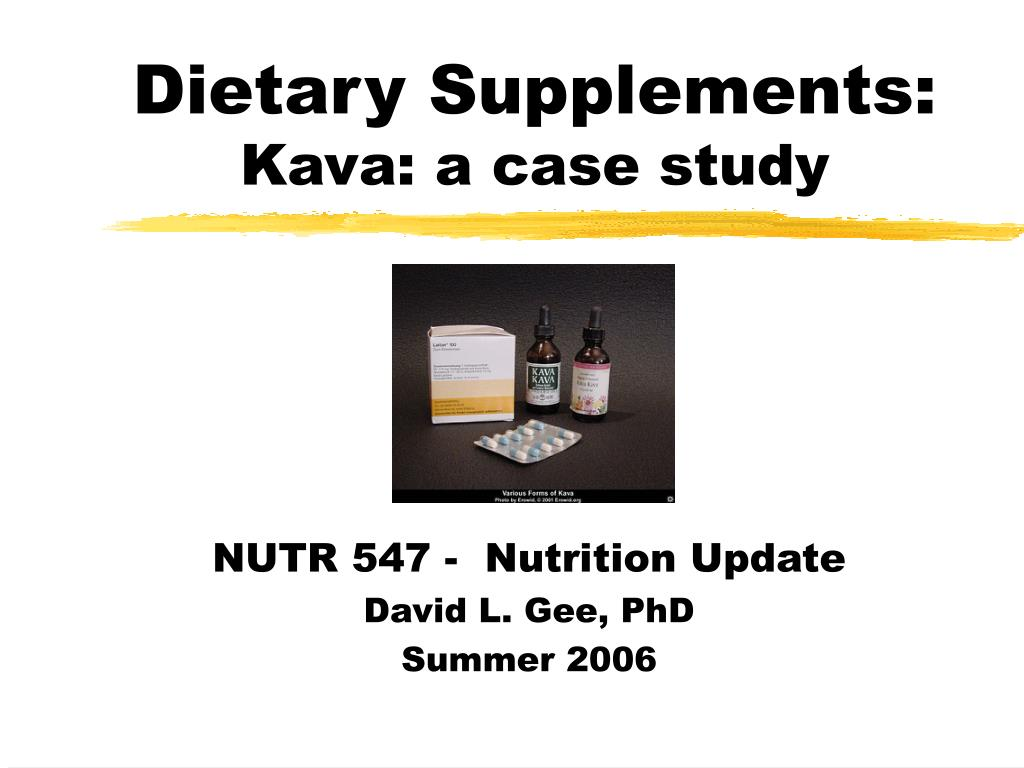 dietary supplements kava a case study l.