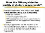 does the fda regulate the quality of dietary supplements