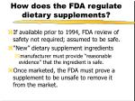 how does the fda regulate dietary supplements