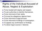 rights of the individual accused of abuse neglect exploitation