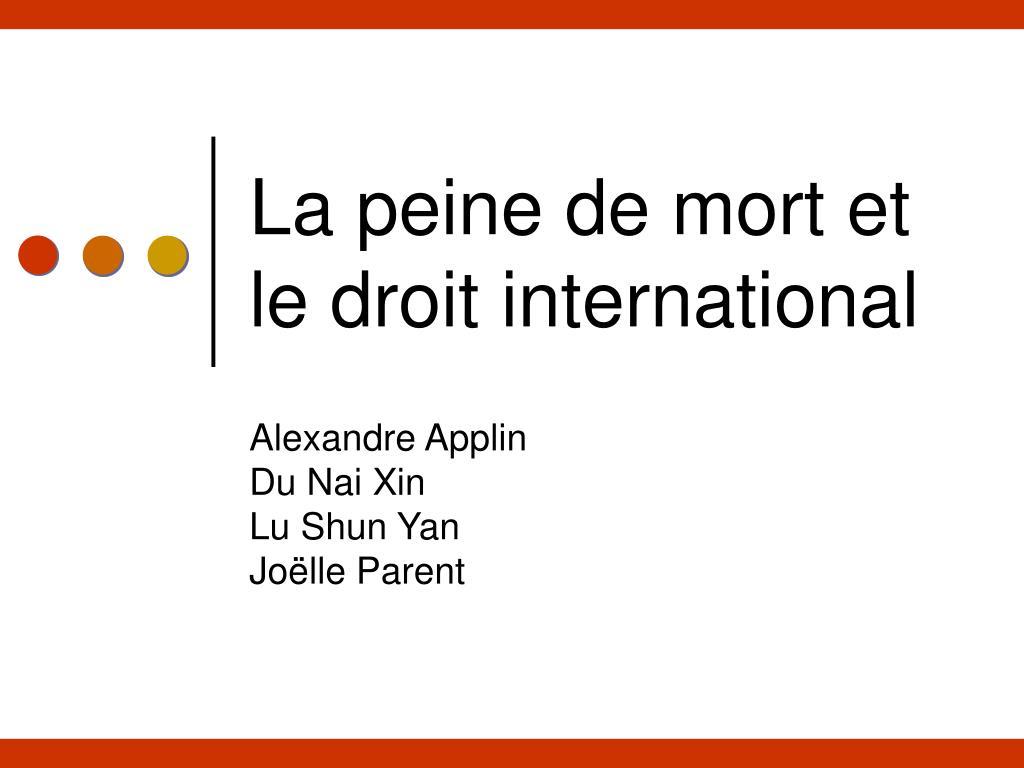 la peine de mort et le droit international l.