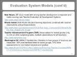 evaluation system models cont d