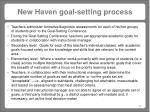 new haven goal setting process