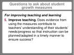 questions to ask about student growth measures14