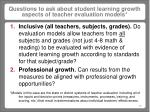 questions to ask about student learning growth aspects of teacher evaluation models
