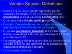 version spaces d finitions