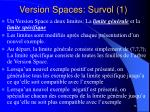 version spaces survol 1