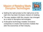 mission of retailing meets disruptive technologies