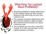 what have you learned about profitability